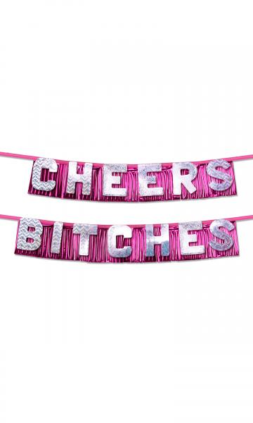 Bachelorette Party Favors Cheers Bitches Banner