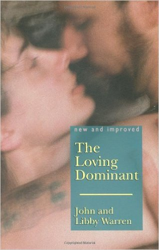Loving Dominant Book by John Warren Ph.D.
