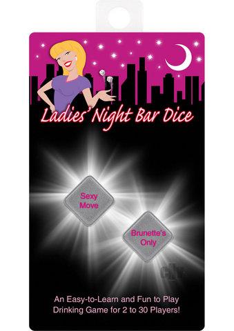 Ladies Night Dice