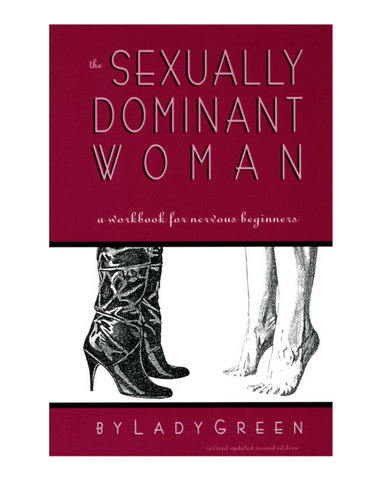 Sexually Dominant Woman Book by Lady Green