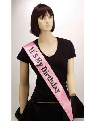It's my birthday sash - pink