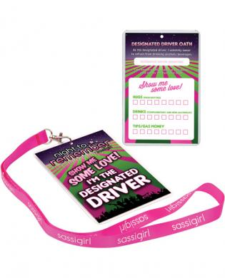Night to remember designated driver badge w/sassi girl lanyard