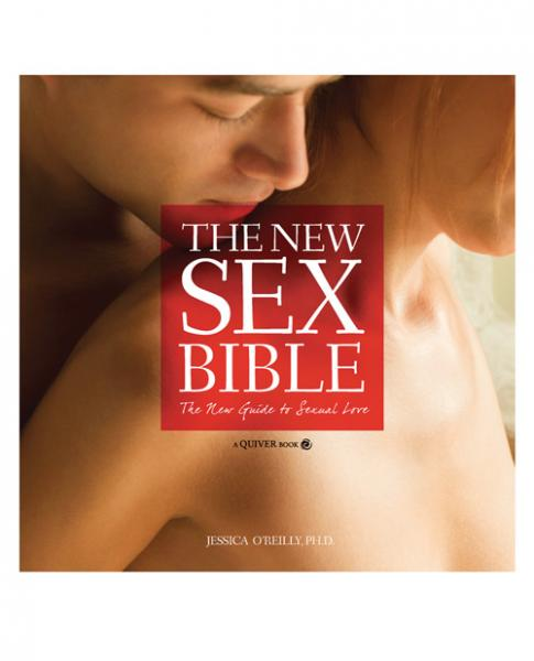 New Sex Bible Bible Book by Jessica O'Reilly