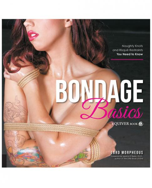 Bondage Basics Naughty Knots Book by Lord Morpheous