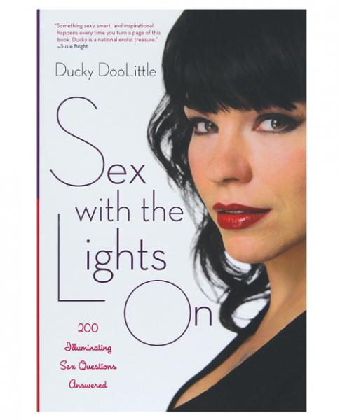 Sex With The Lights On Book by Ducky DooLittle