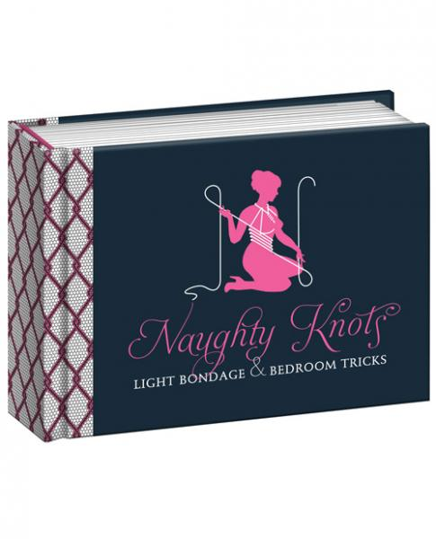 Naughty Knots Light Bondage Book by Potter Style