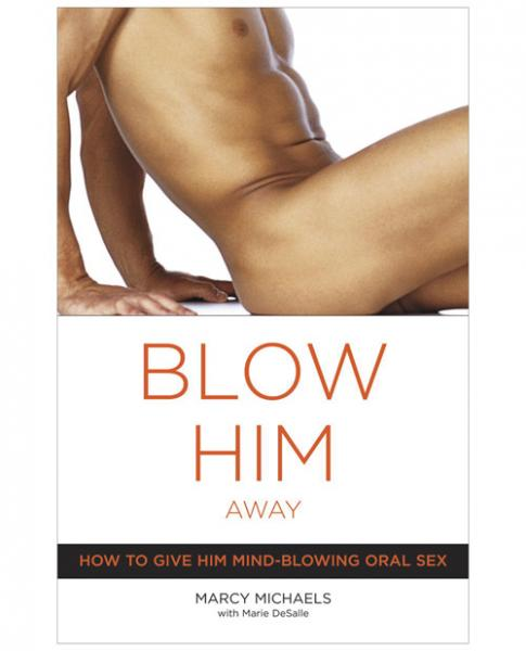 Blow Him Away Book by Marcy Michaels