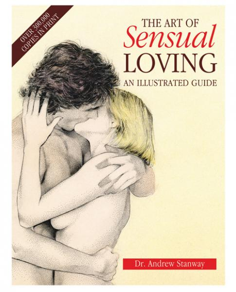 The Art Of Sensual Loving Book by Dr Andrew Stanway