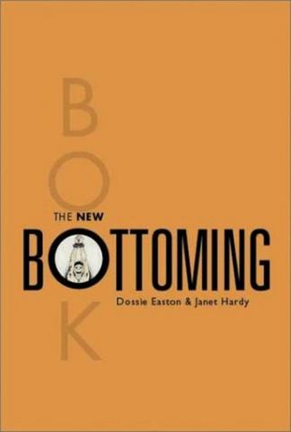 The New Bottoming Book by Easton and Hardy