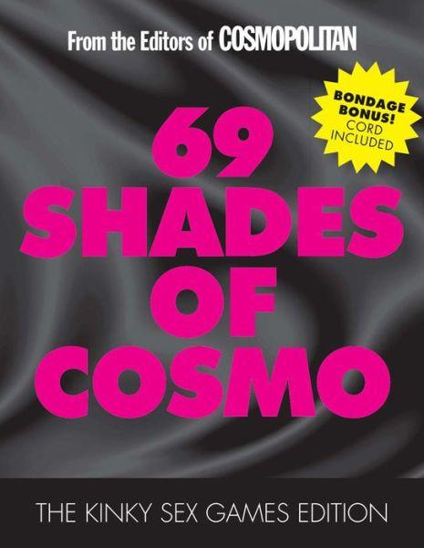 69 Shades Of Cosmo by Cosmopoliltan Magazine
