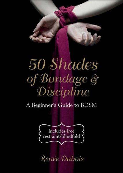 50 Shades of Bondage & Discipline by Renee Dubois Extras MPE4927