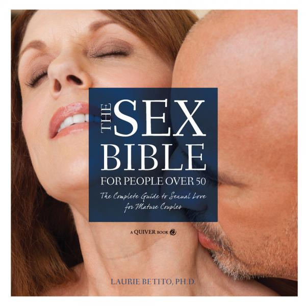 Sex Bible For People Over 50 Book