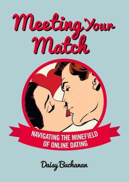 Meeting Your Match by Daisy Buchanan