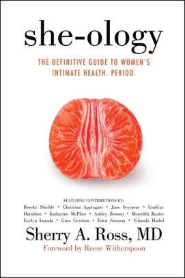 She-ology Book by Sherry A. Ross MD