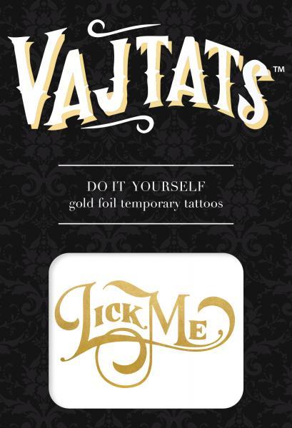 Gold Foil Tattoo Lick Me