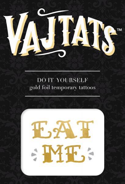 Gold Foil Tattoo Eat Me